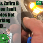 Astra H and Zafira B remotes not working FIX